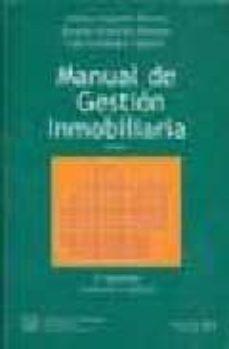 Descargar MANUAL DE GESTION INMOBILIARIA gratis pdf - leer online