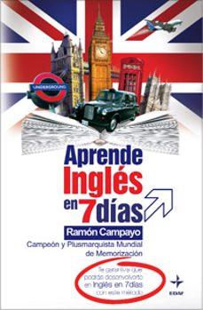 Descarga un libro de google books mac APRENDE INGLES EN 7 DIAS FB2 PDB de RAMON CAMPAYO 9788441419469