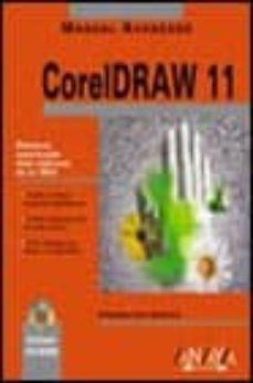 coreldraw 11 (manual avanzado) (incluye cd-rom)-francisco paz gonzalez-9788441515369