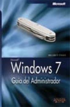 Costosdelaimpunidad.mx Windows 7: Guia Del Administrador (Manuales Tecnicos) Image