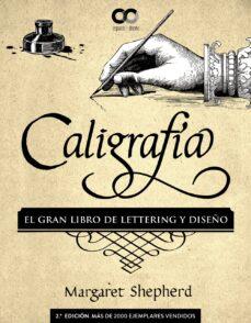 Chapultepecuno.mx Caligrafía. El Gran Libro De Lettering Y Diseño Image