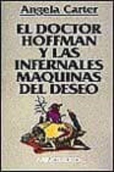 Iguanabus.es El Doctor Hoffman Y Las Infernales Maquinas Del Deseo Image