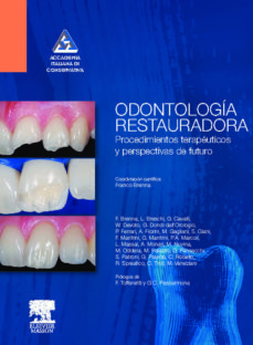 odontologia restauradora: procedimientos terapeuticos y perspecti vas de futuro-f. brenna-9788445820469