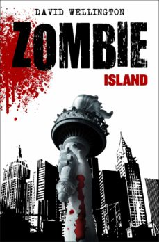 zombie island (zombies nº 1)-david wellington-9788448040369