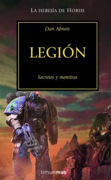 legion: secretos y mentiras (la herejia de horus vii)-dan abnett-9788448044169