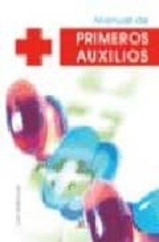 Descarga gratuita de libros pda. MANUAL DE PRIMEROS AUXILIOS (Literatura española) DJVU