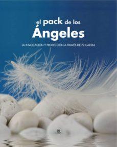 Relaismarechiaro.it El Pack De Los Angeles: La Invocacion Y Proteccion A Traves De 72 Angeles Image