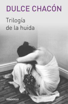 Descargas gratuitas de libros electrónicos en computadora pdf TRILOGIA DE LA HUIDA en español PDB