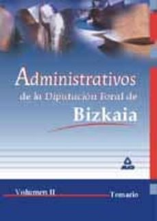 Upgrade6a.es Administrativos De La Diputacion Foral De Bizkaia Ii: Temario Image