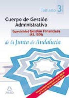 Carreracentenariometro.es Cuerpo Gestion Administrativa, Espcialidad Gestion Financiera De La Junta De Andalucia (A2.1200). Temario. Volumen Iii Image