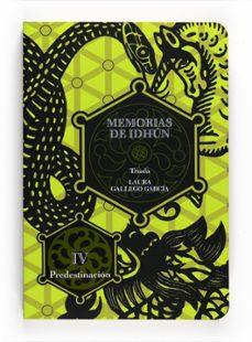 Descargas de libros para Android MEMORIAS DE IDHUN: TRIADA: PREDESTINACION (IV) (Literatura española) de LAURA GALLEGO GARCIA