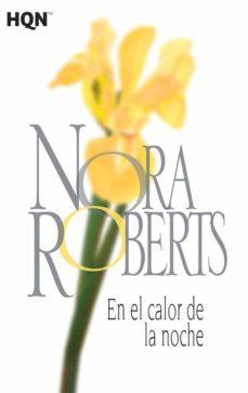 Libros de audio descarga gratuita. EN EL CALOR DE LA NOCHE de NORA ROBERTS