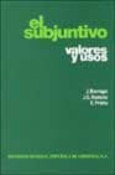 Valentifaineros20015.es El Subjuntivo: Valores Y Usos Image