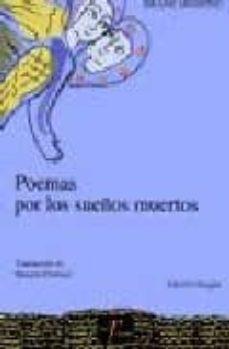 Enmarchaporlobasico.es Poemas Por Los Sueños Muertos (Ed. Bilingüe Esloveno-español) Image