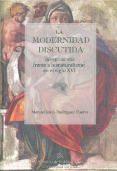 Valentifaineros20015.es La Modernidad Discutida: Iurisprudentia Frente A Isunaturalismo E N El Siglo Xvi Image