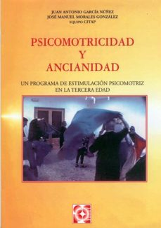 Real book pdf eb descarga gratuita PSICOMOTRICIDAD Y ANCIANIDAD CHM PDB 9788478692569