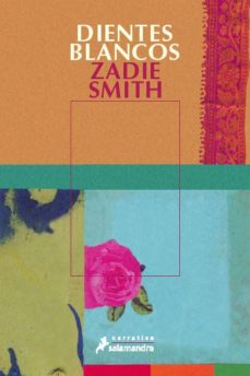 dientes blancos-zadie smith-9788478886869