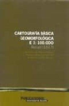 cartografia basica geomorfologica 1:100000 (incluye 3 planos)-9788479085469