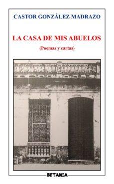 Valentifaineros20015.es La Casa De Mis Abuelos Image