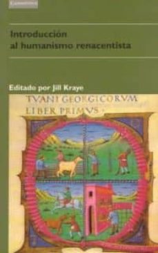 introduccion al humanismo renacentista-jill kraye-9788483230169