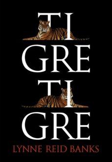Joomla descargar ebook pdf gratis TIGRE, TIGRE 9788483432969 de LYNNE REID BANKS
