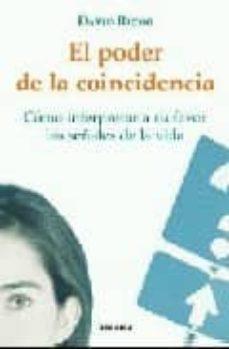 el poder de la coincidencia: como interpretar a su favor las seña les de la vida-david richo-9788483580769