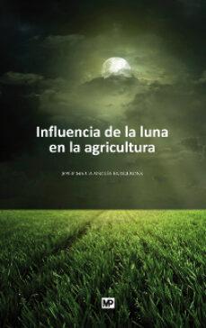 Cronouno.es Influencia De La Luna En La Agricultura (6ª Ed) Image