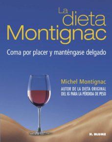 la dieta montignac: coma por placer y mantengase delgado-michel montignac-9788489840669
