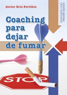 Descargar ebook gratis para kindle COACHING PARA DEJAR DE FUMAR (Literatura española) de JAVIER BRIS 9788490233269