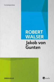 Ebook gratis online JAKOB VON GUNTEN de ROBERT WALSER 9788490323069 DJVU RTF CHM in Spanish