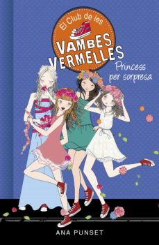 Emprende2020.es Princess Per Sorpresa (El Club De Les Vambes Vermelles 14) Image