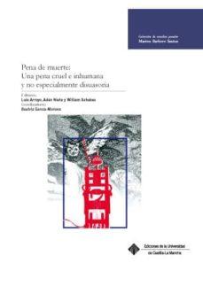 pena de muerte: una pena cruel e inhumana y no especialmente disu asoria-9788490441169