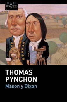 mason y dixon-thomas pynchon-9788490660669