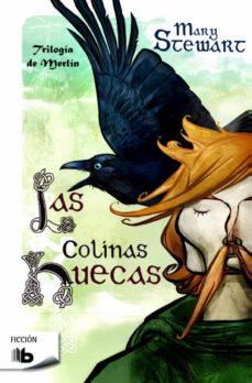 Descargas de libros de audio gratis para mp3 LAS COLINAS HUECAS (TRILOGIA DE MERLIN II) 9788490701669  de MARY STEWART