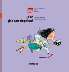 Padella.mx Trote : ¡Eh, No Tan Deprisa!(mayusculas) Image
