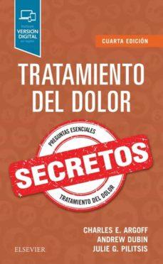 Descargar libros de audio gratis. TRATAMIENTO DEL DOLOR. SECRETOS, 4ª ED. de DUBIN & PILITSIS ARGOFF