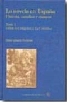 La Novela En España Vol 1 Desde Los Origenes A La Celestina Juan Ignacio Ferreras Comprar Libro 9788492492169