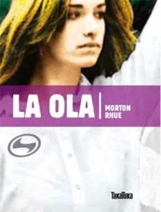Amazon mira dentro de descargar libros LA OLA CHM PDF FB2 de MORTON RHUE (Spanish Edition) 9788492696369