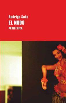 Descargar ebooks epubs EL NUDO 9788492865369