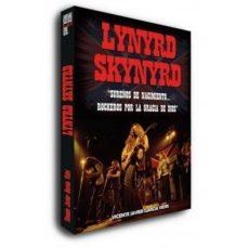 Descargar LYNYRD SKYNYRD: SUREÃ'OS DE NACIMIENTO   ROCKEROS POR LA GRACIA DE DIOS gratis pdf - leer online