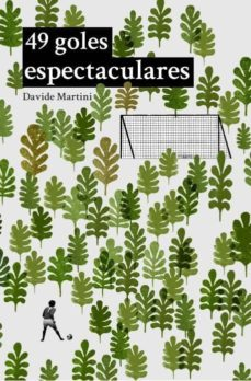 Descarga de libros móviles. 49 GOLES ESPECTACULARES (Spanish Edition) 9788494241369