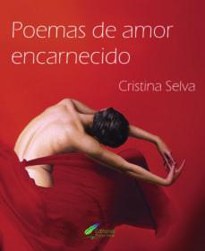 poemas de amor encarnecido-cristina selva-9788494878169