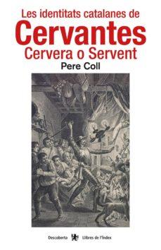 Inmaswan.es Les Identitats Catalanes De Cervantes: Cervera O Servent Image