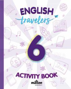 Descargar libro electrónico gratuito en formato pdf TRAVELERS RED ENGLISH LANGUAGE 6 PRIMARIA (ACTIVITY BOOK)