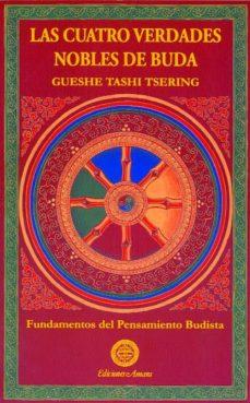 Viamistica.es Las Cuatro Verdades Nobles De Buda (2ª Ed.) Image