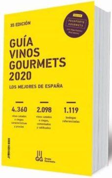 Libros de audio gratis para descargar GUIA VINOS GOURMETS 2020: LOS MEJORES DE ESPAÑA (Spanish Edition)