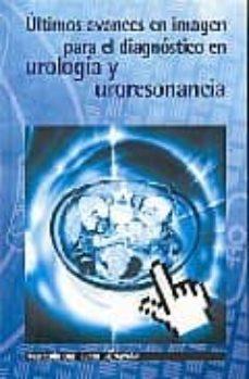 Chapultepecuno.mx Ultimos Avances En Imagen Para El Diagnostico En Urologia Y Uroresonancia Image