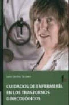 Descargar libros gratis en formato epub CUIDADOS DE ENFERMERIA EN LOS TRASTORNOS GINECOLOGICOS 9788496804869 in Spanish ePub iBook FB2 de JAVIER SANCHEZ ESCUDERO