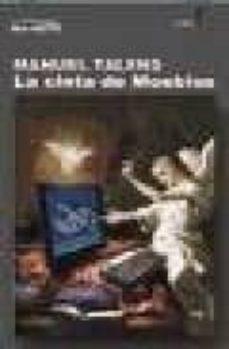 Google books descarga gratuita pdf LA CINTA DE MOEBIUS: MANUAL DE TEOLOGIA ELECTRONICA PARA INTERNAU TAS de MANUEL TALENS 9788496806269