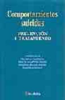 Ebooks para móvil descarga gratuita pdf COMPORTAMIENTOS SUICIDAS: PREVENCION Y TRATAMIENTO en español 9788497060769 de